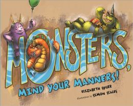Monsters, Mind Your Manners!