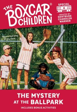 The Mystery at the Ballpark (The Boxcar Children Special Series #4)