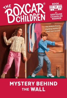 Mystery Behind the Wall (The Boxcar Children Series #17)