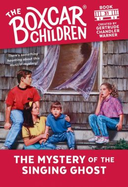 The Mystery of the Singing Ghost (The Boxcar Children Series #31)
