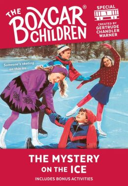 The Mystery on the Ice (The Boxcar Children Special Series #1)