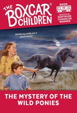 The Mystery of the Wild Ponies (The Boxcar Children Series #77)