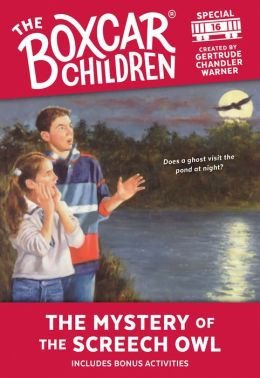 The Mystery of the Screech Owl (The Boxcar Children Special Series #16)