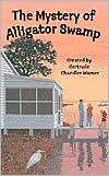 The Mystery of Alligator Swamp (The Boxcar Children Special Series #19)