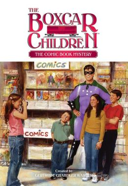 The Comic Book Mystery (The Boxcar Children Series #93)