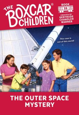 The Outer Space Mystery (The Boxcar Children Series #59)