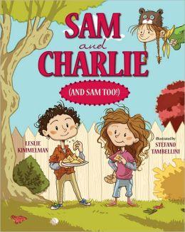 Sam and Charlie (and Sam Too!)