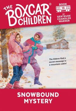 Snowbound Mystery (The Boxcar Children Series #13)