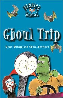 Vampire School: Ghoul Trip (Book 2)