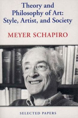Theory and Philosophy of Art: Style, Artist, and Society