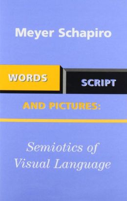Words, Script, and Pictures: Semiotics of Visual Language