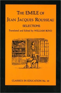 Emile of Jean Jacques Rousseau: Selections, no.10