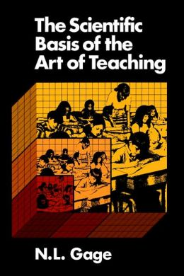 Scientific Basis of the Art of Teaching