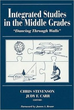 Integrated Studies in the Middle Grades: Dancing Through Walls
