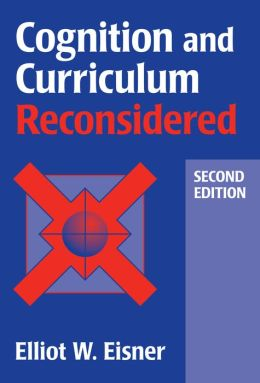 Cognition and Curriculum Reconsidered 2nd Edition