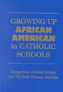 Growing Up African American in Catholic Schools