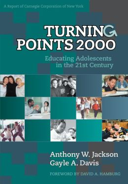 Turning Points 2000: Educating Adolescents in the 21st Century