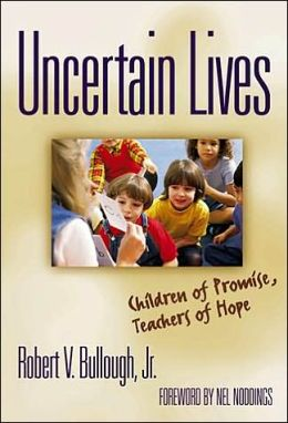 Uncertain Lives: Children of Hope, Teachers of Promise