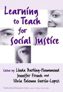 Learning to Teach for Social Justice