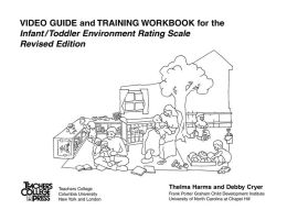 Video Guide and Training Workbook ITERS Revised