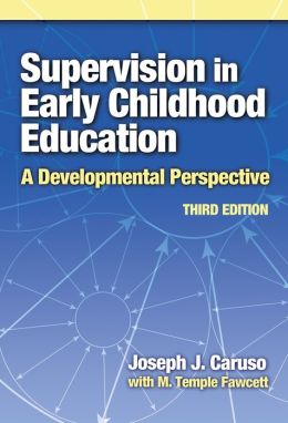 Supervision in Early Childhood Education 3rd Edition