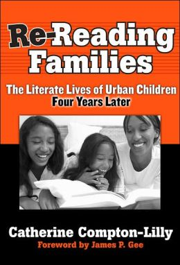 Re-Reading Famililes: The Literate Lives of Urban Children, Four Years Later