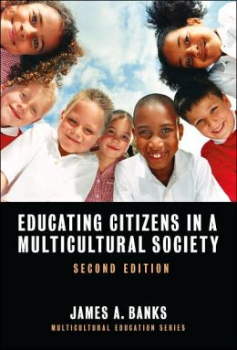 Educating Citizens in a Multicultural Society, 2nd Edition