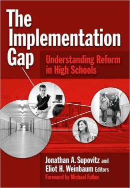 The Implementation Gap: Understanding Reform in High Schools