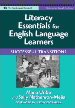 Literacy Essentials for English Language Learners: Successful Transitions