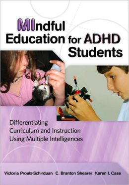 MIndful Education for ADHD Students: Differentiating Curriculum and Instruction Using Multiple Instruction