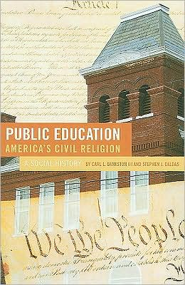 Public Education--America's Civil Religion: A Social Story