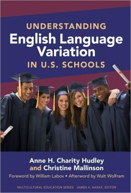 Understanding English Language Variation in U.S. Schools