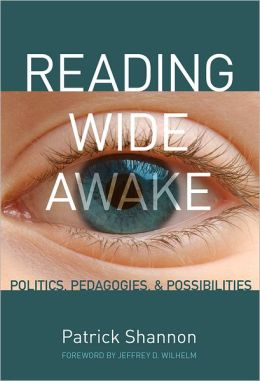 Reading Wide Awake: Politics, Pedagogies, and Possibilities