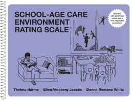 School-Age Care Environment Rating Scale (SACERS Spiral Edition): 0