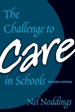 The Challenge to Care in Schools, 2nd Editon