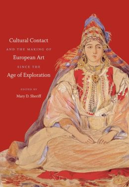 Cultural Contact and the Making of European Art since the Age of Exploration