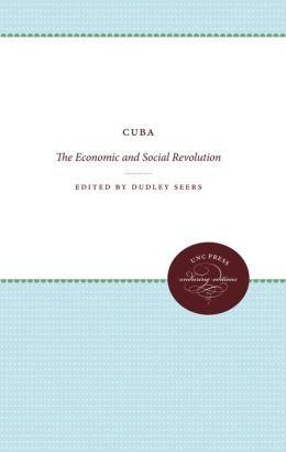 Cuba: The Economic and Social Revolution