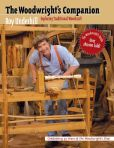 Book Cover Image. Title: The Woodwright's Companion:  Exploring Traditional Woodcraft, Author: Roy Underhill