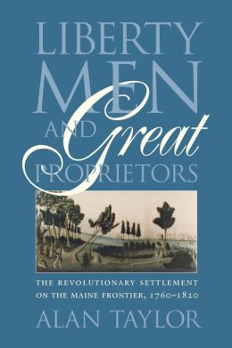 Liberty Men and Great Proprietors