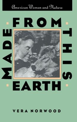 Made From This Earth: American Women and Nature