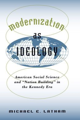 Modernization as Ideology: American Social Science and