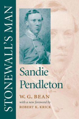 Stonewall's Man: Sandie Pendleton