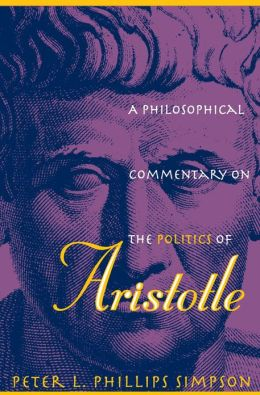 A Philosophical Commentary on the Politics of Aristotle