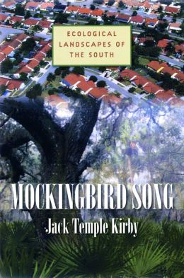 Mockingbird Song: Ecological Landscapes of the South
