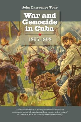 War and Genocide in Cuba, 1895-1898