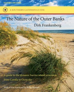 The Nature of the Outer Banks: Environmental Processes, Field Sites, and Development Issues, Corolla to Ocracoke