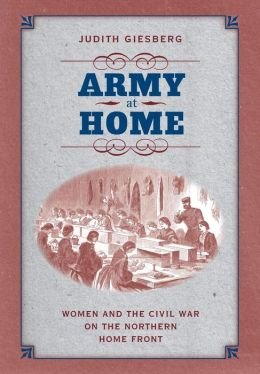 Mon premier blog page 6 army at home women and the civil war on the northern home front civil fandeluxe Choice Image