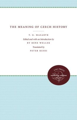 The Meaning of Czech History