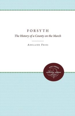 Forsyth: The History of a County on the March