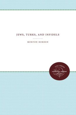 Jews, Turks, and Infidels